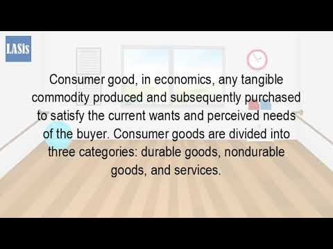 What Is A Consumer Good In Economics?