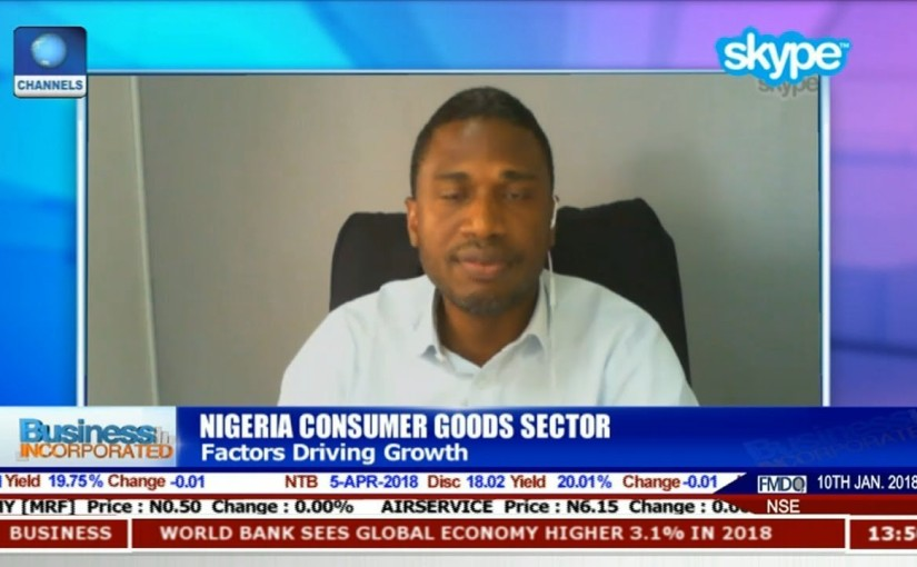 Assessing Performance Of Consumer Goods Sector In 2017 With Esili Eigbe |Business Morning|
